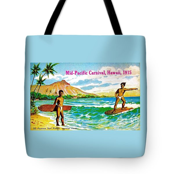 Mid Pacific Carnival Hawaii Surfing 1915 Tote Bag by Peter Gumaer Ogden