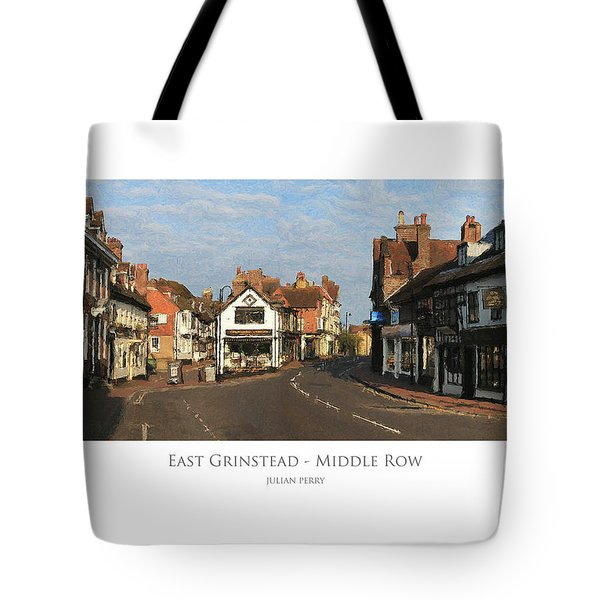 Tote Bag featuring the digital art Middle Row East Grinstead by Julian Perry