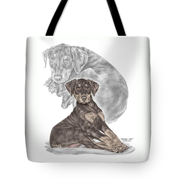 Mischief ... Moi? - Doberman Pinscher Puppy - Color Tinted Tote Bag by Kelli Swan