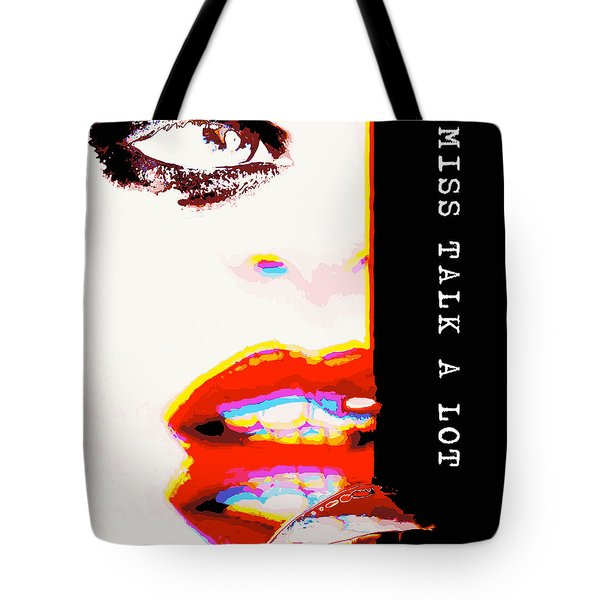 Miss Talk A Lot Tote Bag by ISAW Gallery