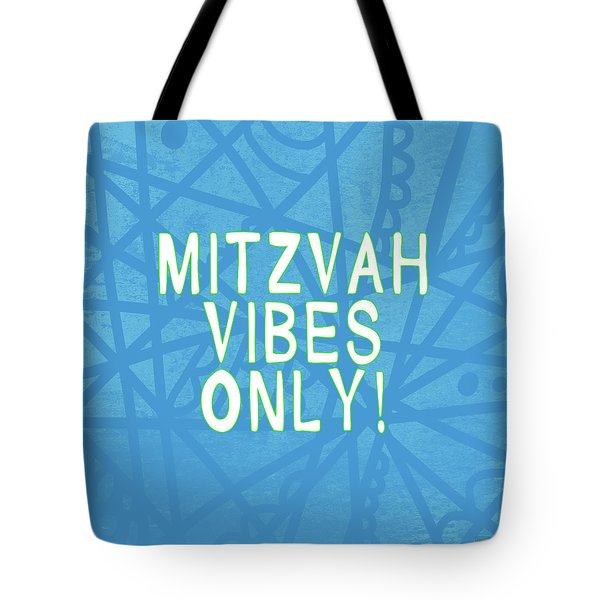 Mitzvah Vibes Only Blue Print- Art By Linda Woods Tote Bag