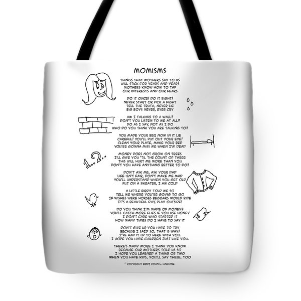 Tote Bag featuring the photograph Momisms by John Haldane