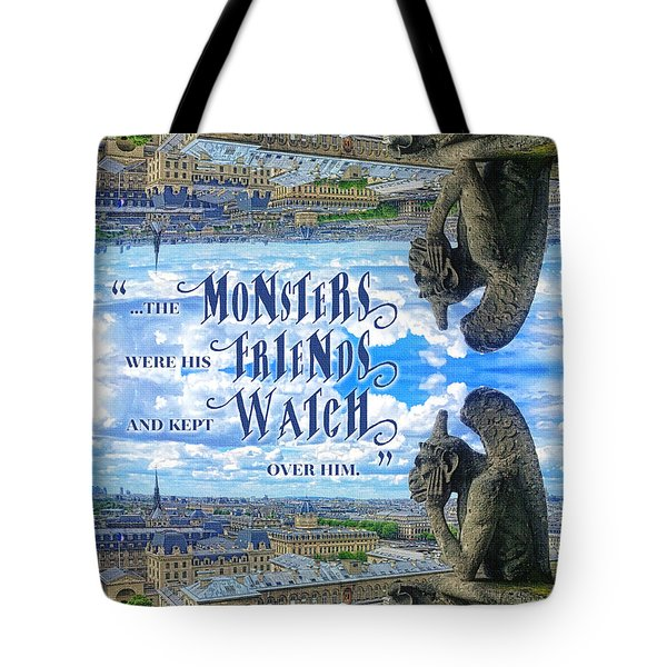 Monsters Were His Friends Notre-dame Paris Gargoyle Tote Bag