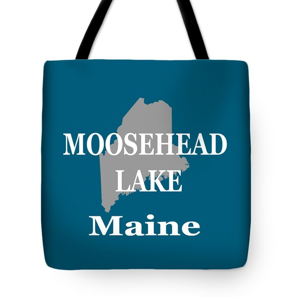 Tote Bag featuring the photograph Moosehead Lake Maine State Pride  by Keith Webber Jr