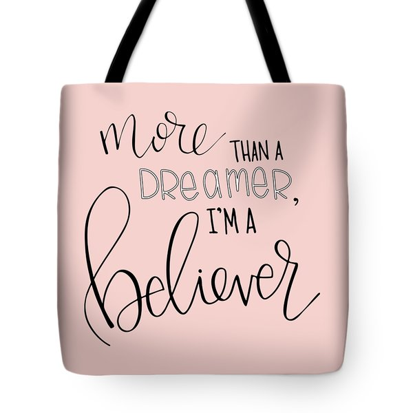 More Than A Dreamer Tote Bag