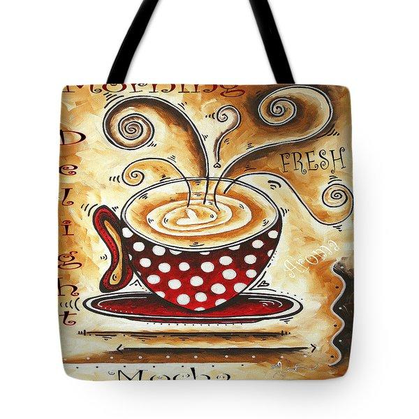 Morning Delight Original Painting Madart Tote Bag by Megan Duncanson