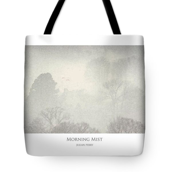 Tote Bag featuring the digital art Morning Mist by Julian Perry