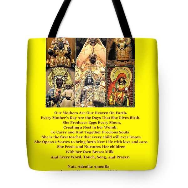 Mothers Are Heaven On Earth Tote Bag