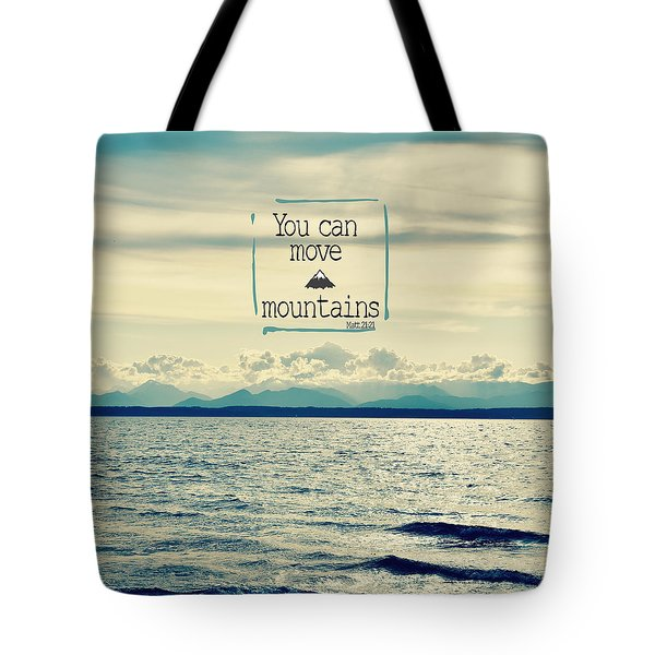 Move Mountains Tote Bag