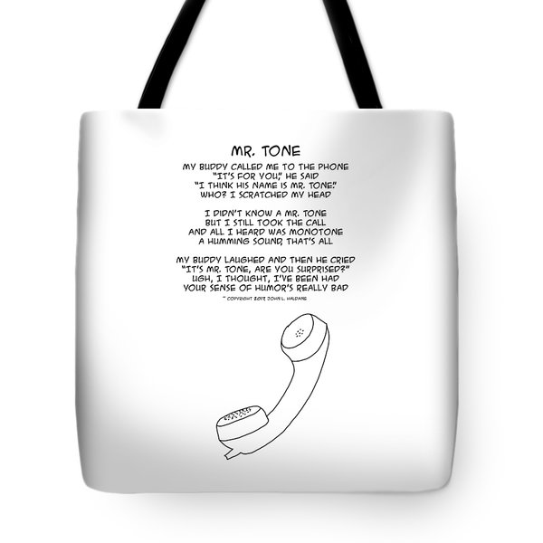 Tote Bag featuring the drawing Mr Tone by John Haldane