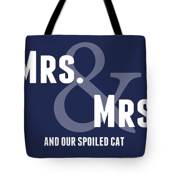Mrs And Mrs And Cat- Blue Tote Bag by Linda Woods