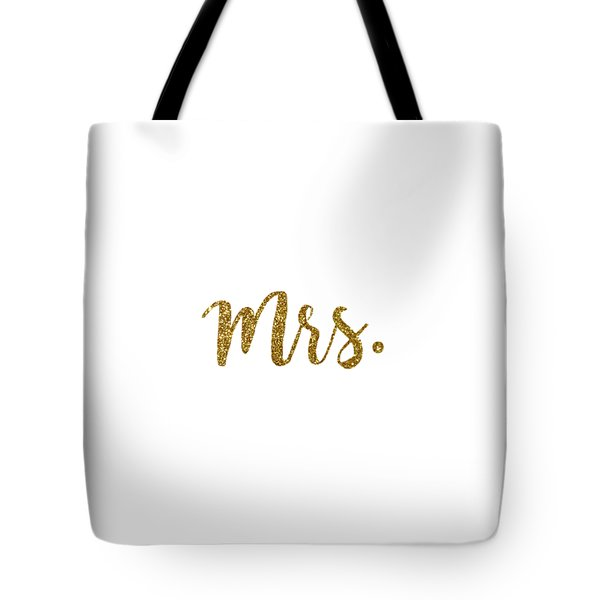 Mrs. Tote Bag by Cortney Herron