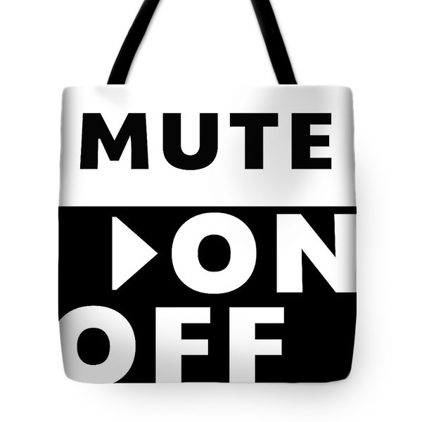 Tote Bag featuring the mixed media Mute On Off- Art By Linda Woods by Linda Woods