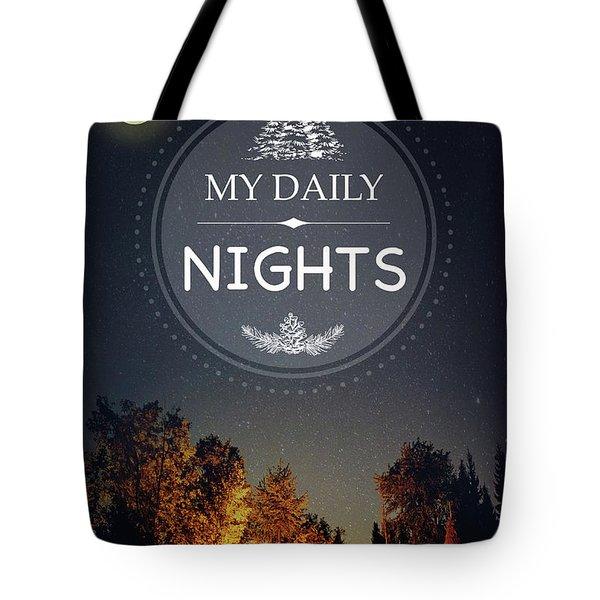 My Daily Nights Tote Bag
