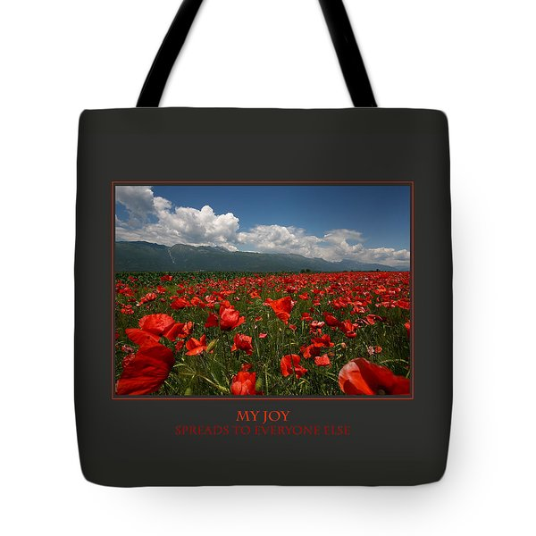 My Joy Spreads To Everyone Else Tote Bag by Donna Corless