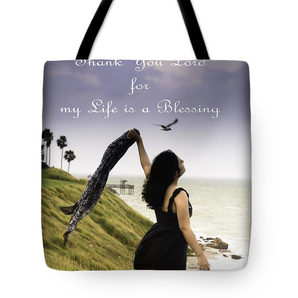 My Life A Blessing Tote Bag by Leticia Latocki