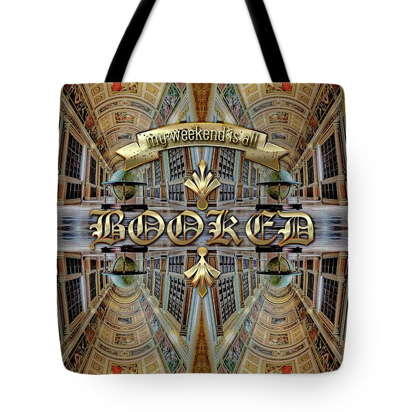 My Weekend Is All Booked Fontainebleau Chateau Library Tote Bag