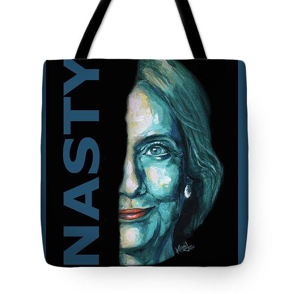 Nasty - Hillary Clinton Tote Bag