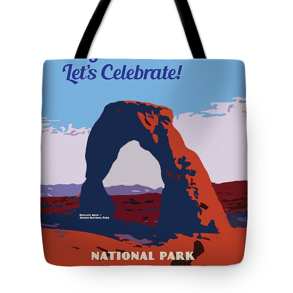 100 Years, National Park Service Centennial Tote Bag by Chuck Mountain