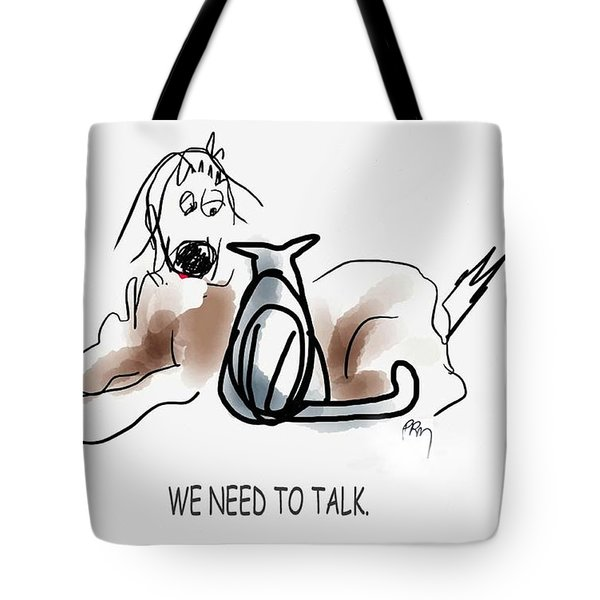 Need To Talk Tote Bag