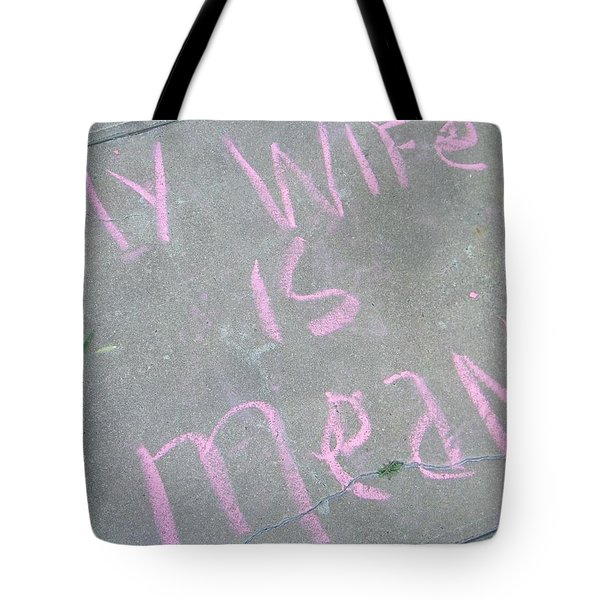 Neighbor's Opinion Of Wife Tote Bag by Lenore Senior