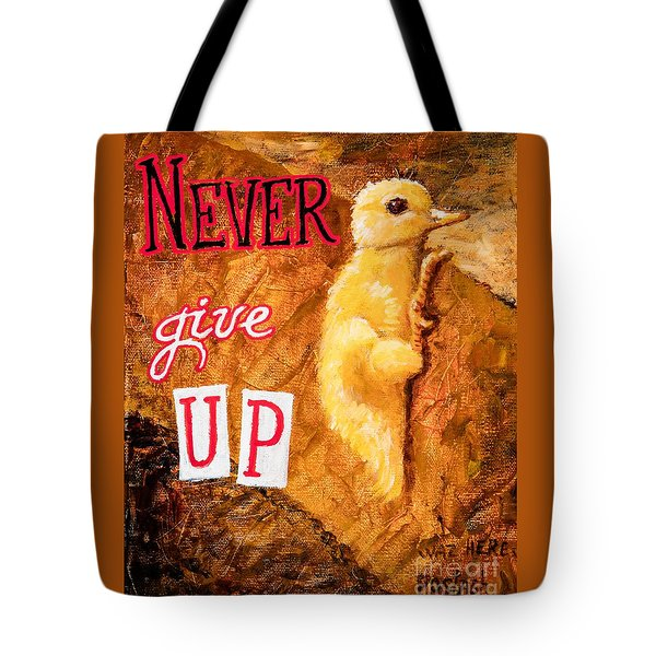 Never Give Up. Tote Bag by Igor Postash