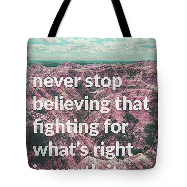 Never Give Up, Never Give In Tote Bag by Kathryn Cloniger-Kirk