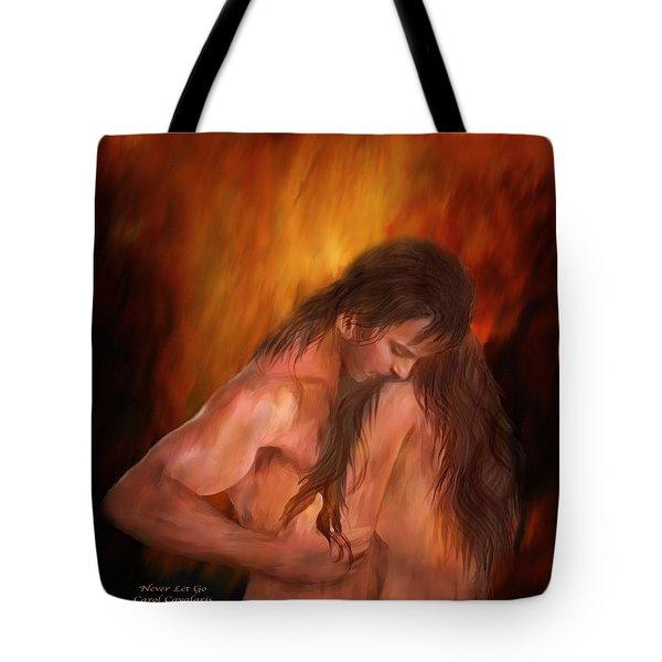 Never Let Go Tote Bag by Carol Cavalaris