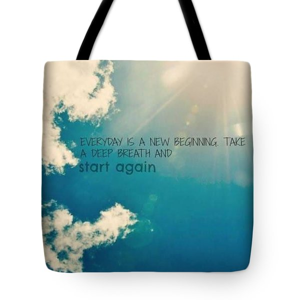 Tote Bag featuring the photograph New Beginning by Artists With Autism Inc