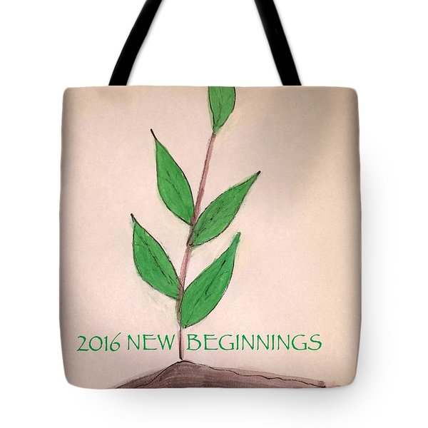 New Beginnings 2016 Tote Bag