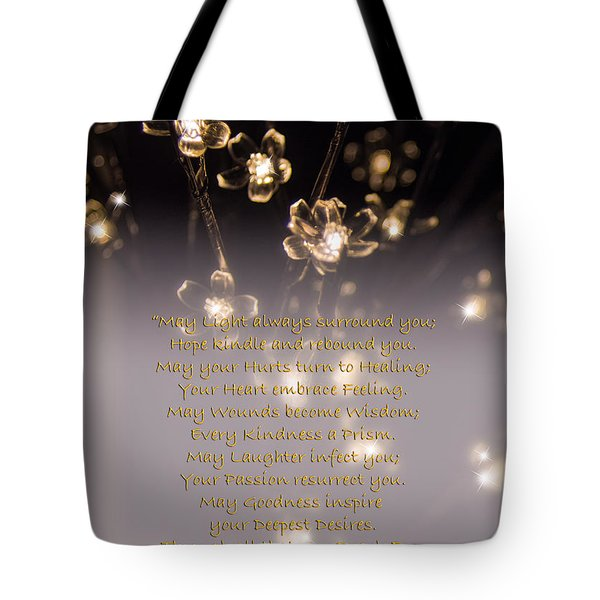 May Light Surround You Tote Bag