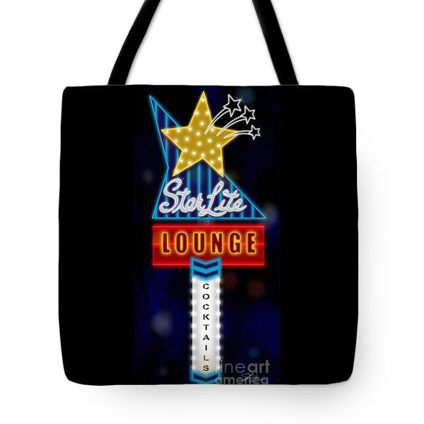 Nightclub Sign Starlite Lounge Tote Bag