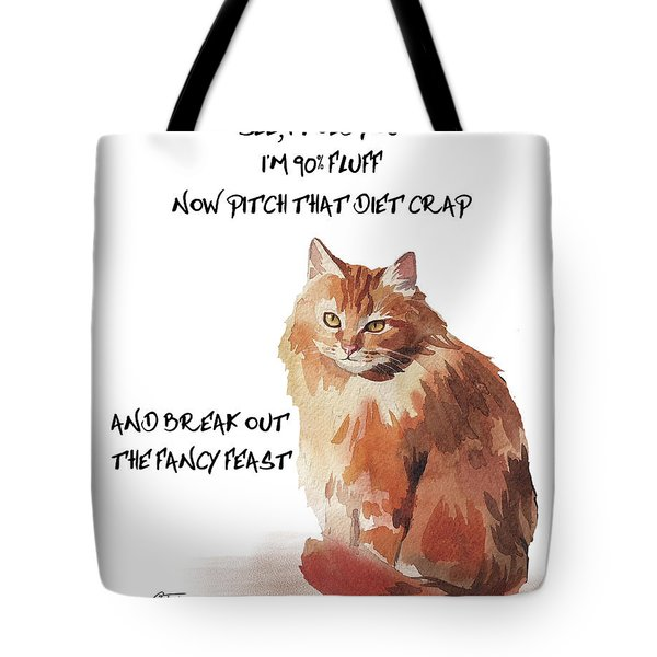 Tote Bag featuring the painting No Fat Cat by Colleen Taylor