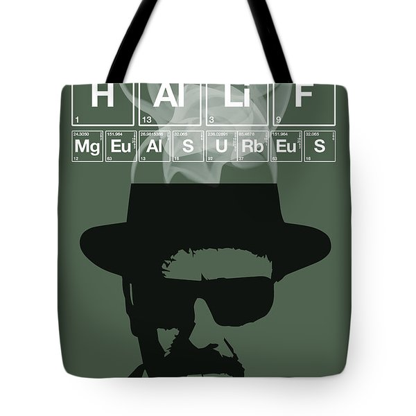 No More Half Measures - Breaking Bad Poster Walter White Quote Tote Bag