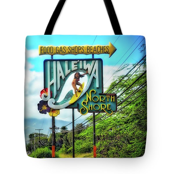 Tote Bag featuring the photograph North Shore's Hale'iwa Sign by Jim Albritton