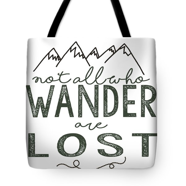 Tote Bag featuring the digital art Not All Who Wander Green by Heather Applegate