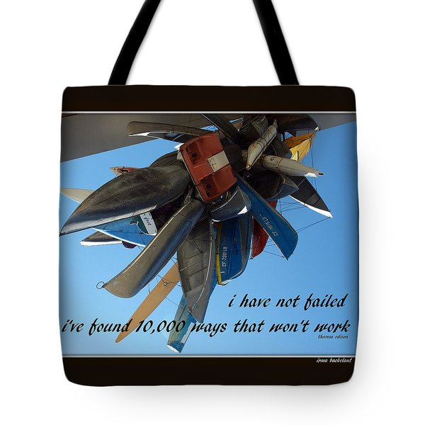 Not Failed Tote Bag by Irma BACKELANT GALLERIES