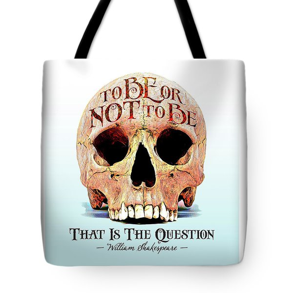 Not To Be Tote Bag by Gary Grayson
