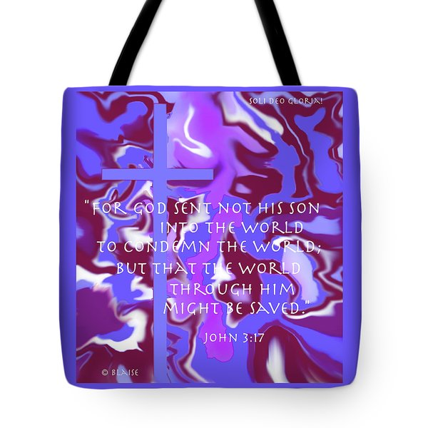 Not To Condemn But To Save Tote Bag