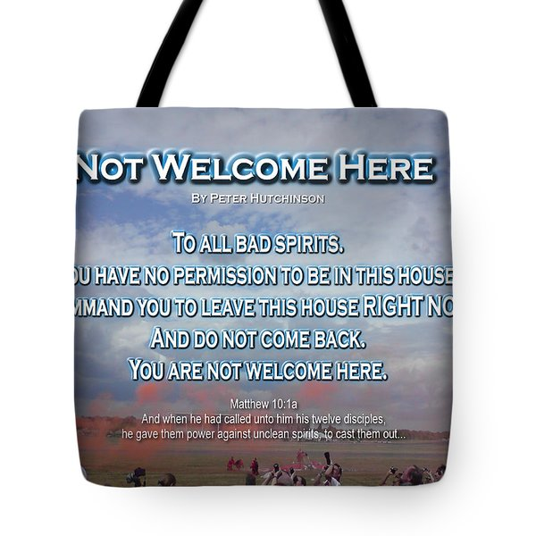 Not Welcome Here Tote Bag