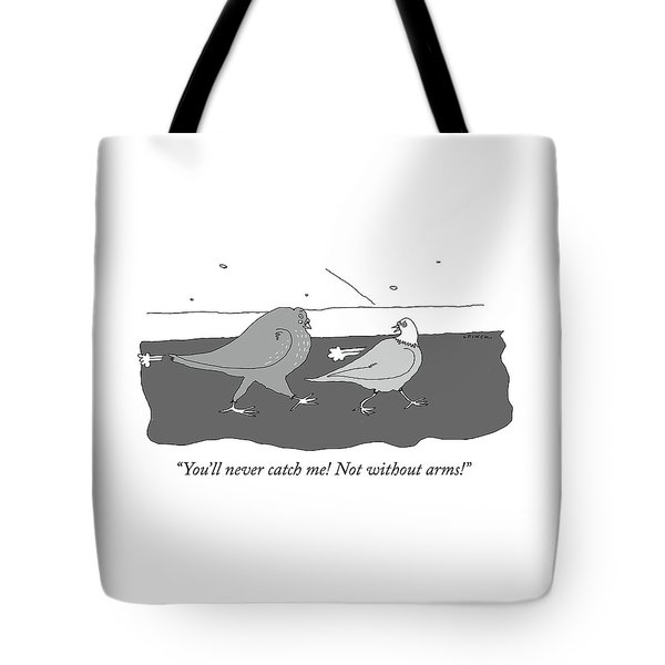 Not Without Arms Tote Bag