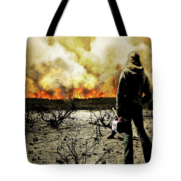 Nothing Left To Burn Tote Bag