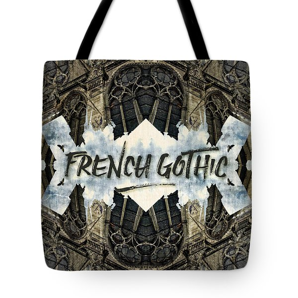 Notre-dame Cathedral French Gothic Architecture Paris France Tote Bag