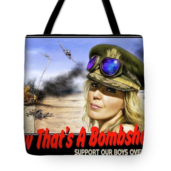 Tote Bag featuring the photograph Now Thats A Bombshell by Don Olea