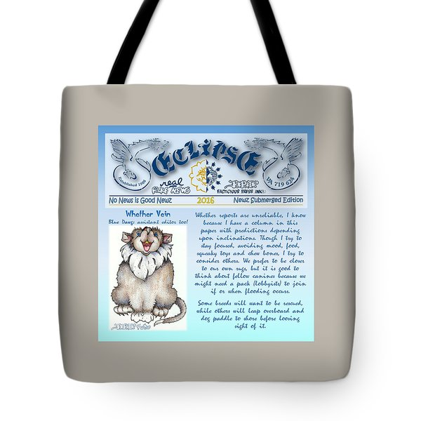 Real Fake News Blue Dawg Excerpt Tote Bag