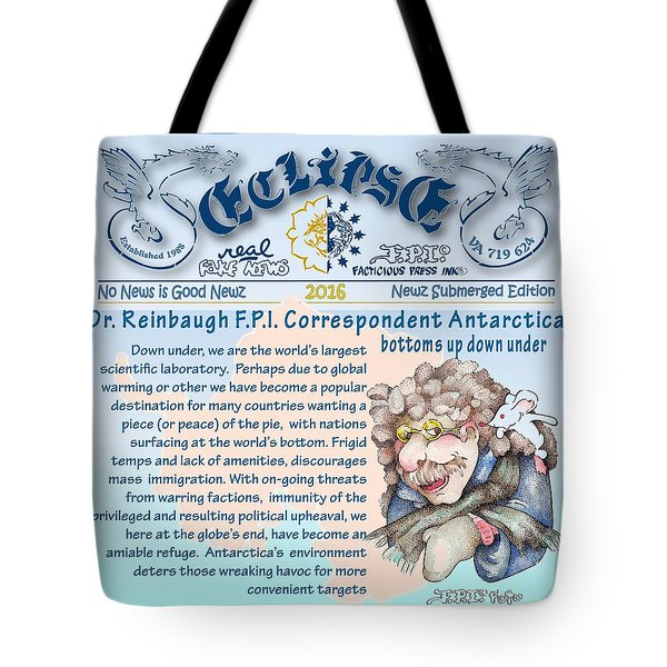 Real Fake News Anarctic Correspondent Tote Bag