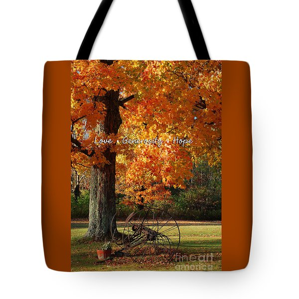 October Day Love Generosity Hope Tote Bag by Diane E Berry