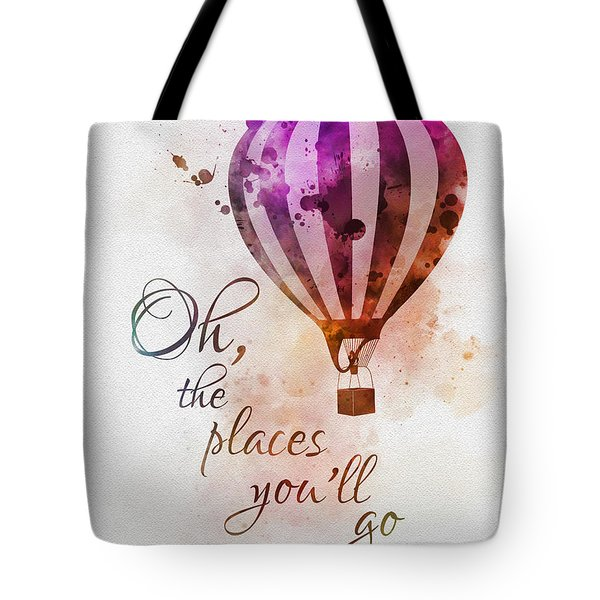 Oh The Places You'll Go Tote Bag
