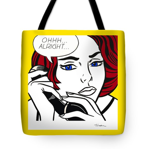 Signed - Ohhh...alright Tote Bag