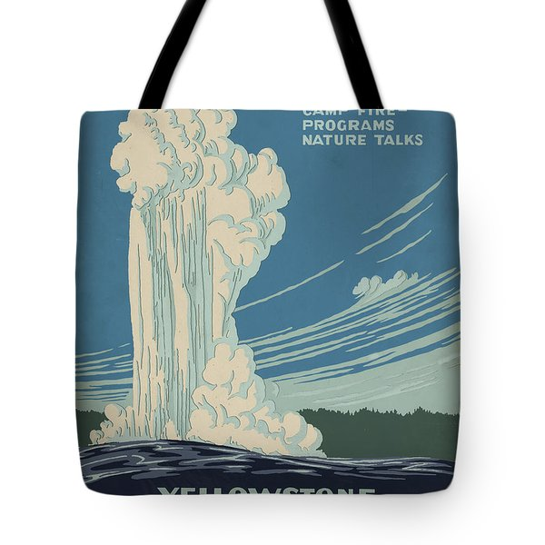 Old Faithful At Yellowstone Tote Bag by Unknown